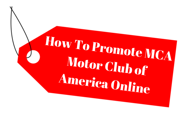 How To Promote MCA Motor Club of America Online