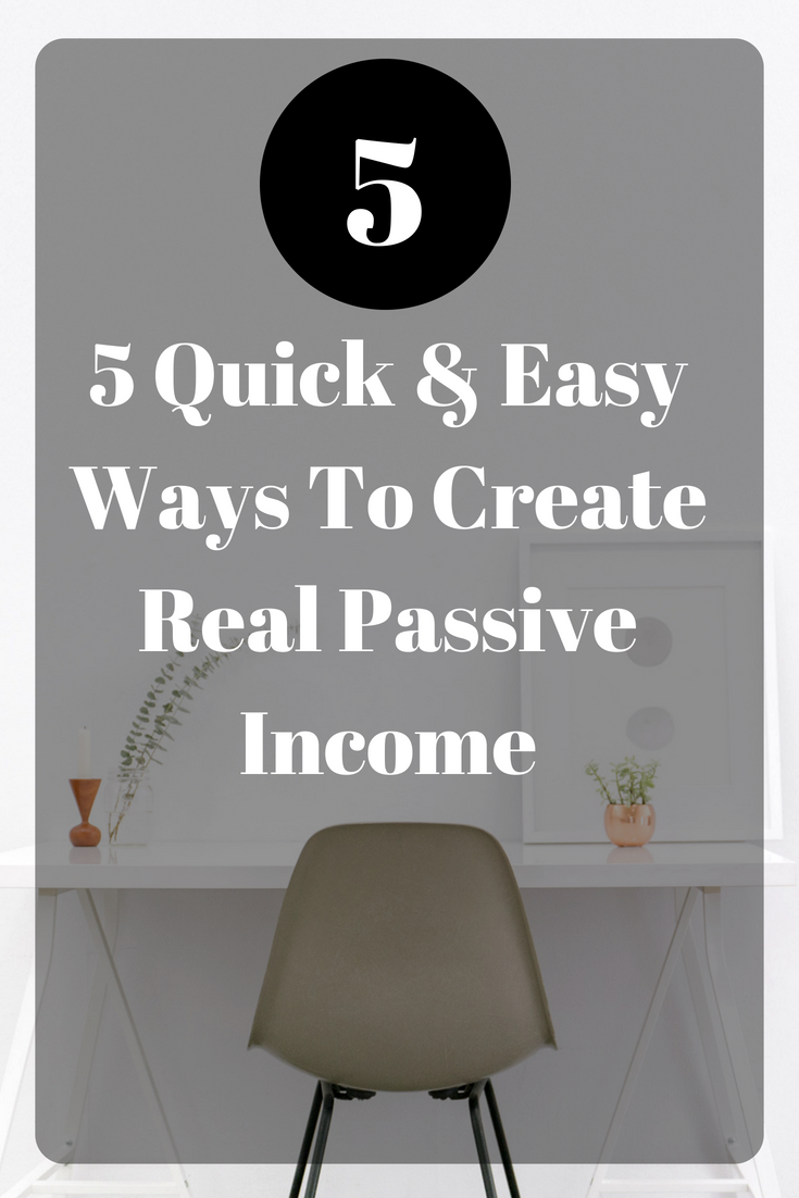 5 ways to make real passive income that anyone can start