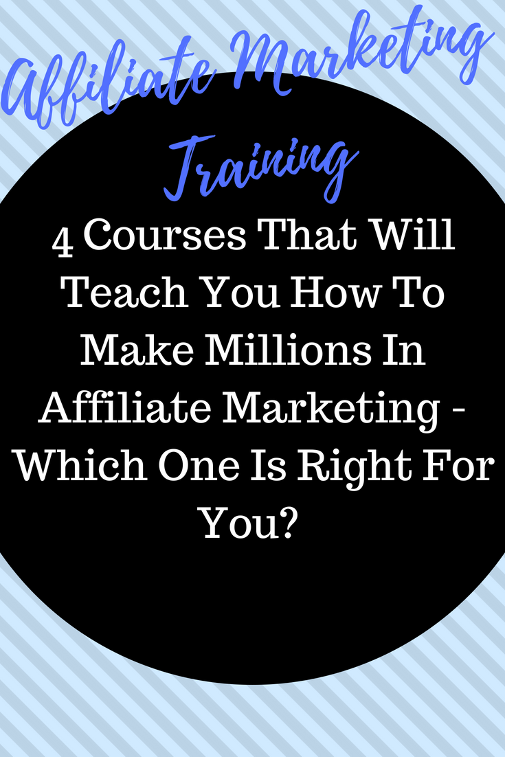 Top Affiliate Marketing Courses That Will Teach You To Make Millions