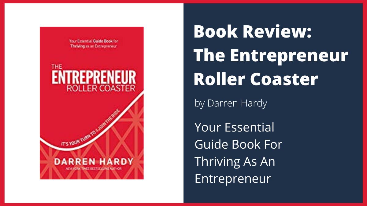 The Entrepreneur Roller Coaster Book Review