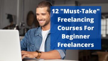 12 Freelancing Courses For Beginners