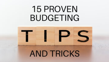 15 Proven Budgeting Tips And Tricks