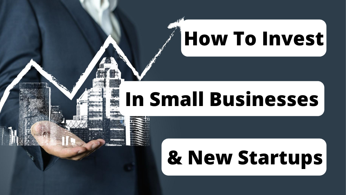 Seven ways to invest in small business startups.